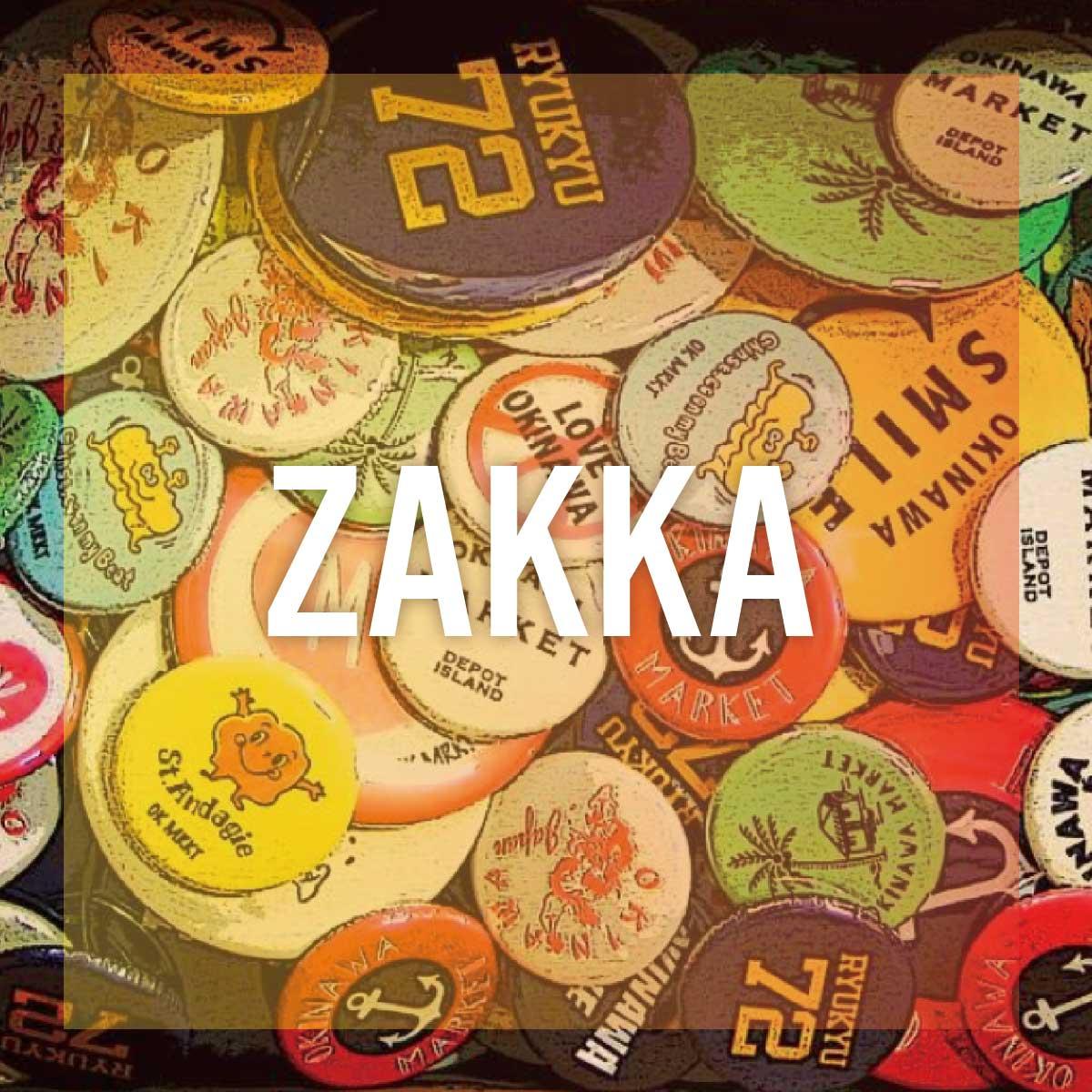 zakka / 雑貨